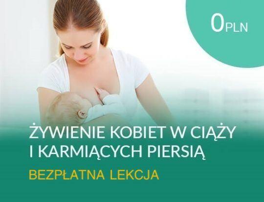 Żywienie kobiet w ciąży bezpłatna lekcja